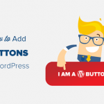 How to Add Buttons On Your Wordpress Website